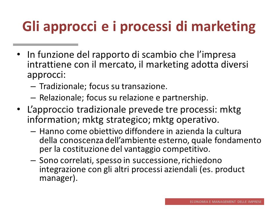Gli approcci e i processi di marketing