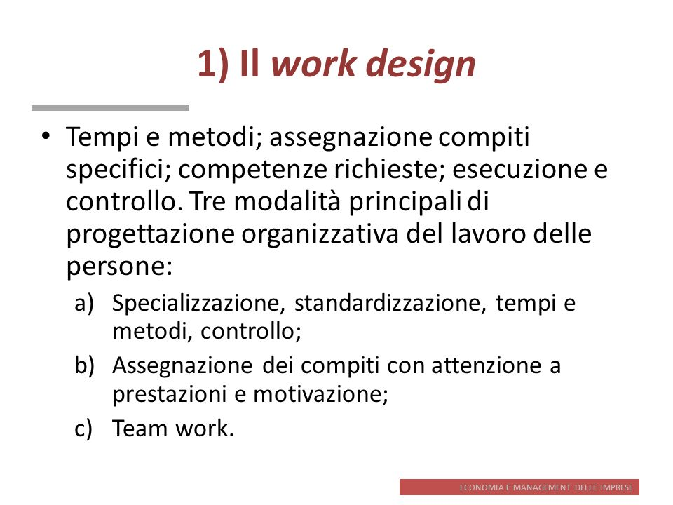 1) Il work design