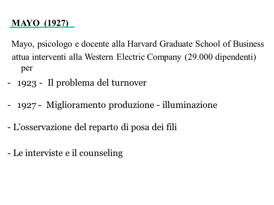 Mayo, psicologo e docente alla Harvard Graduate School of Business
