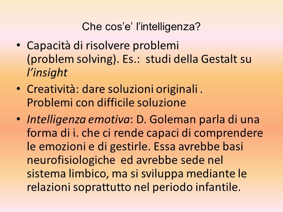 Che cos'e' l'intelligenza