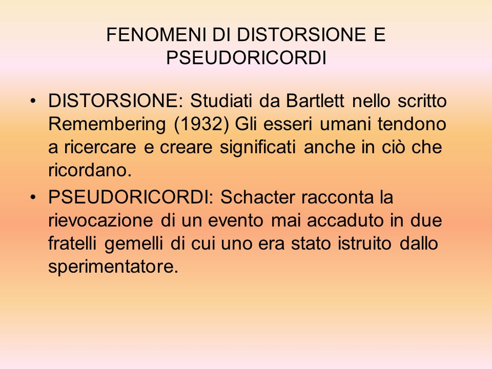 FENOMENI DI DISTORSIONE E PSEUDORICORDI