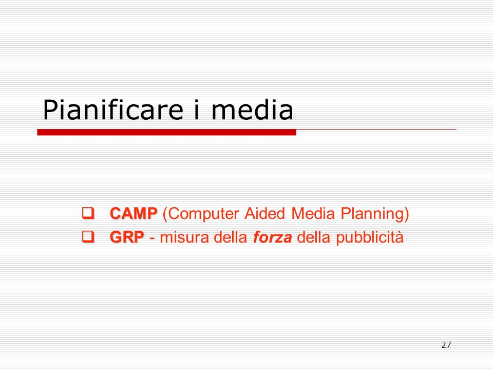 Pianificare i media CAMP (Computer Aided Media Planning)