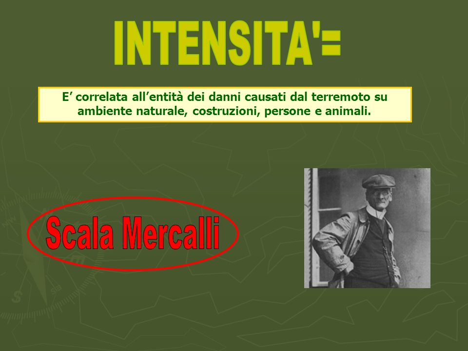 INTENSITA = Scala Mercalli