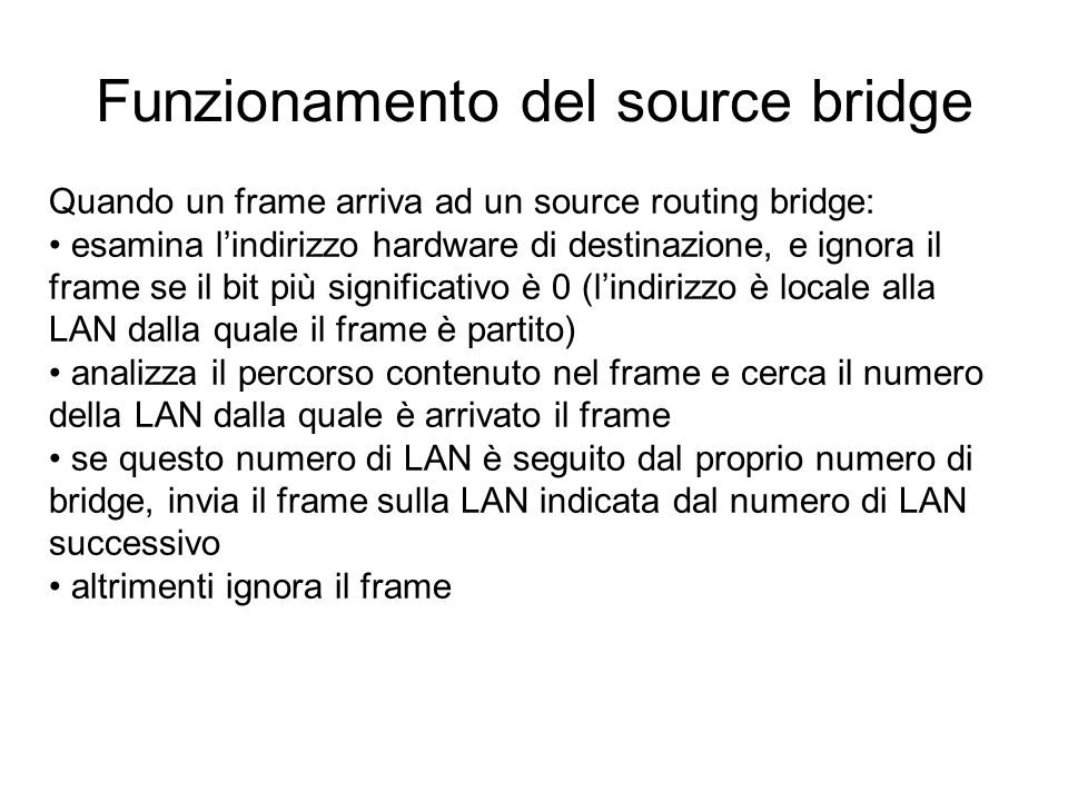 Funzionamento del source bridge