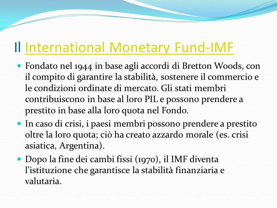 Il International Monetary Fund-IMF