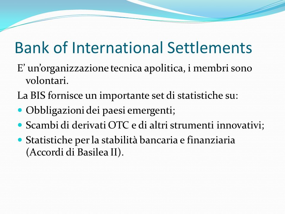 Bank of International Settlements