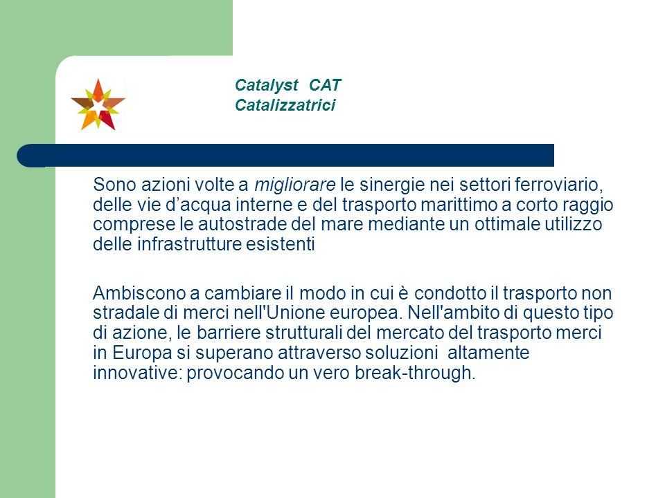 Catalyst CAT Catalizzatrici