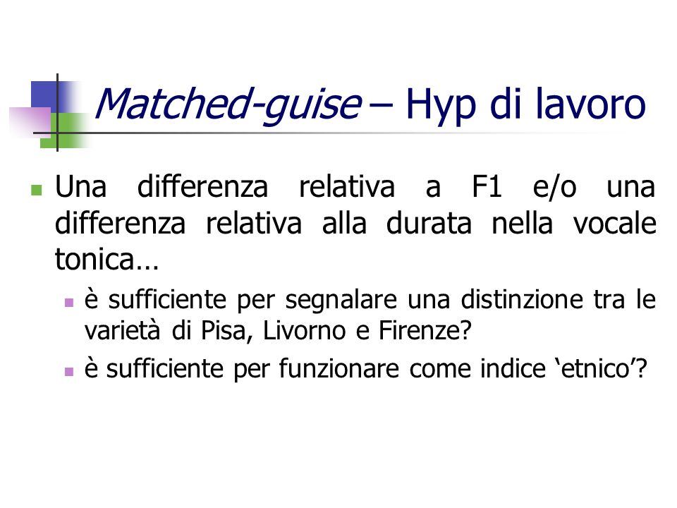 Matched-guise – Hyp di lavoro