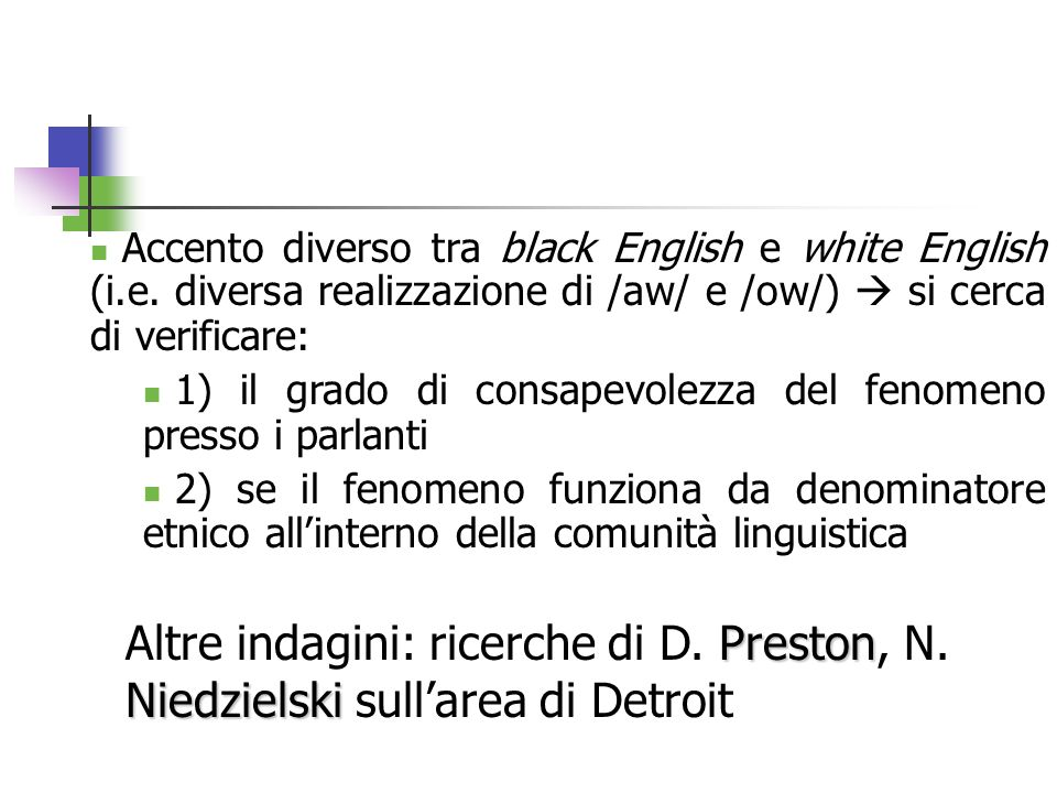 Accento diverso tra black English e white English (i. e