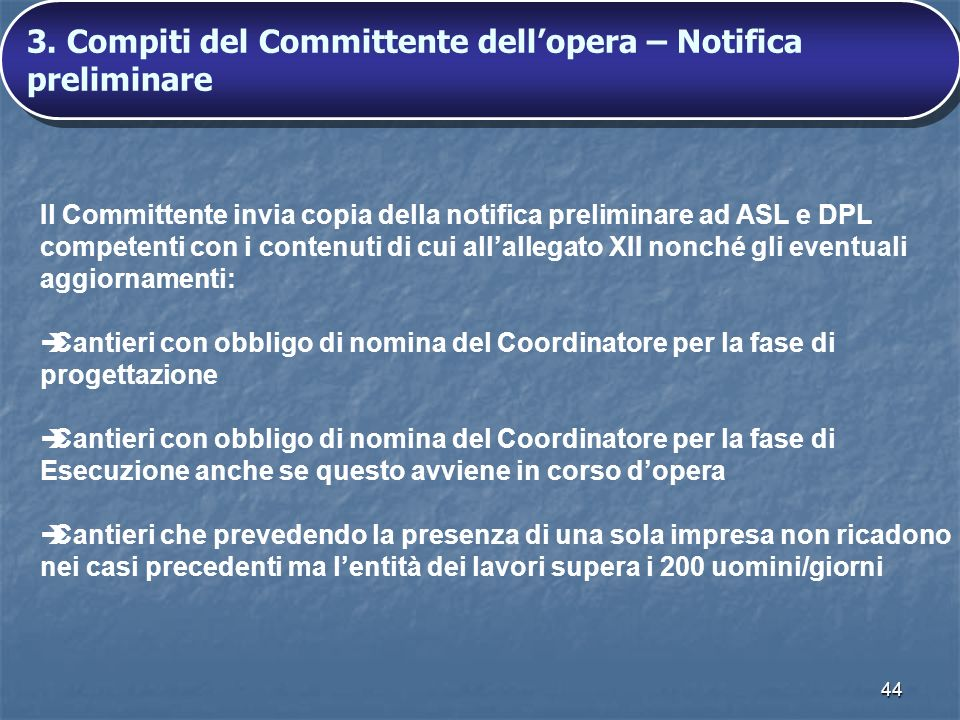 3. Compiti del Committente dell'opera – Notifica preliminare