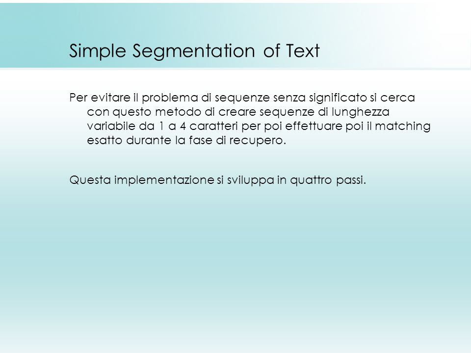 Simple Segmentation of Text
