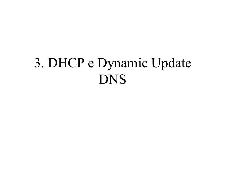 3. DHCP e Dynamic Update DNS