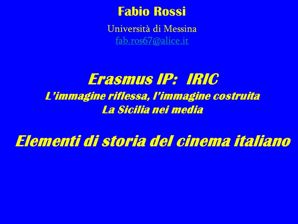Fabio Rossi Università di Messina fab.