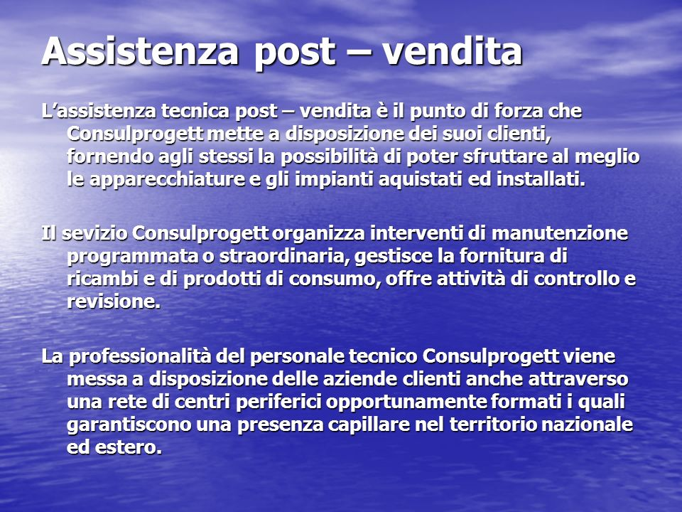 Assistenza post – vendita