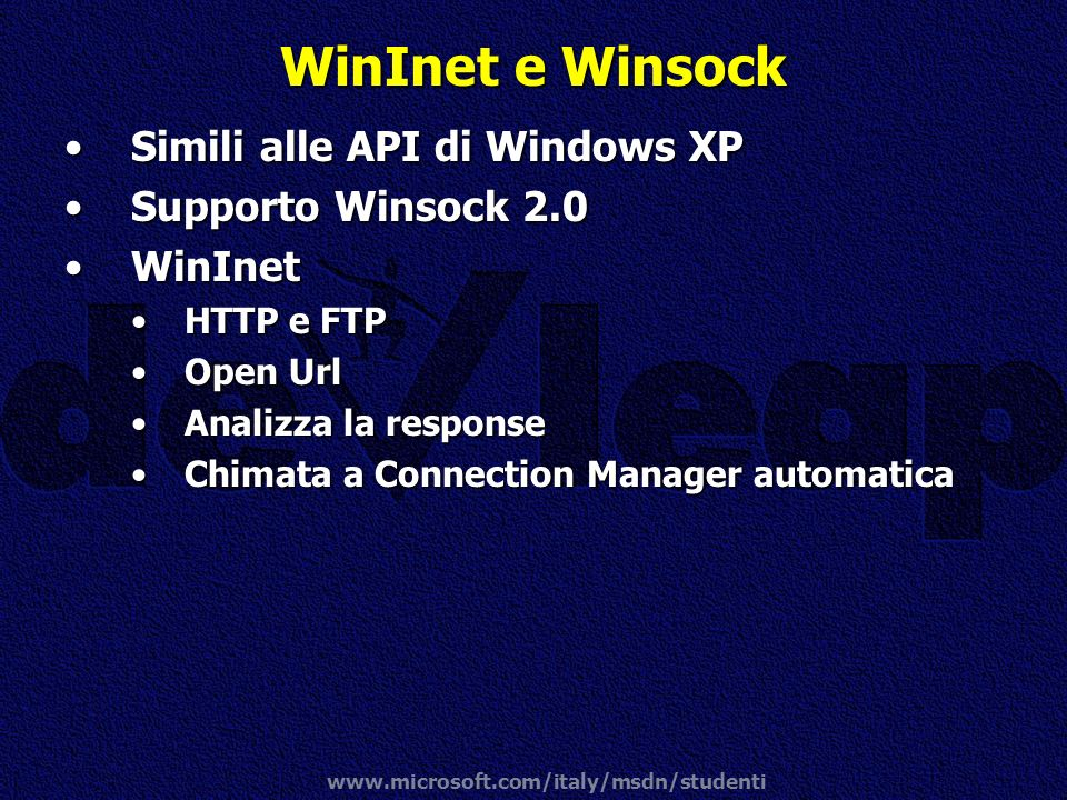 WinInet e Winsock Simili alle API di Windows XP Supporto Winsock 2.0