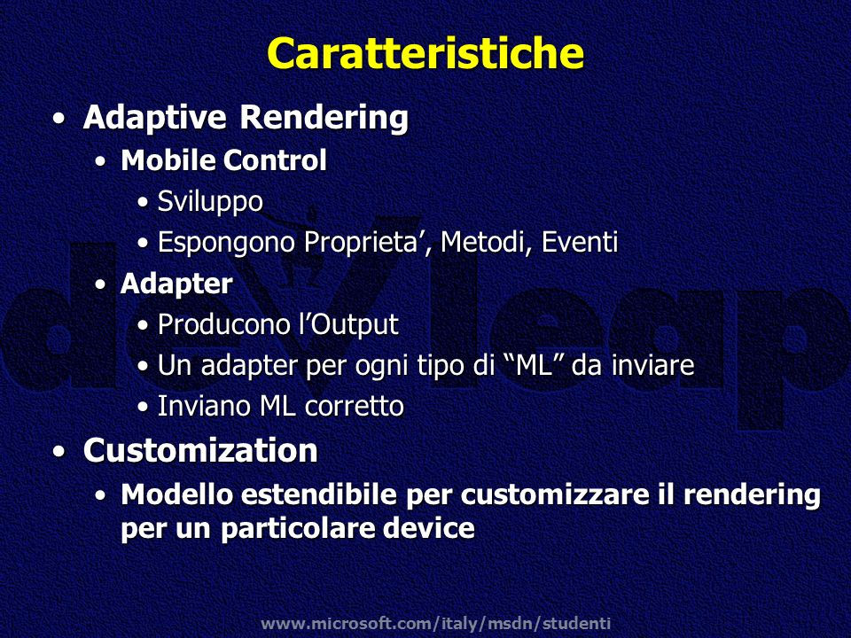Caratteristiche Adaptive Rendering Customization Mobile Control