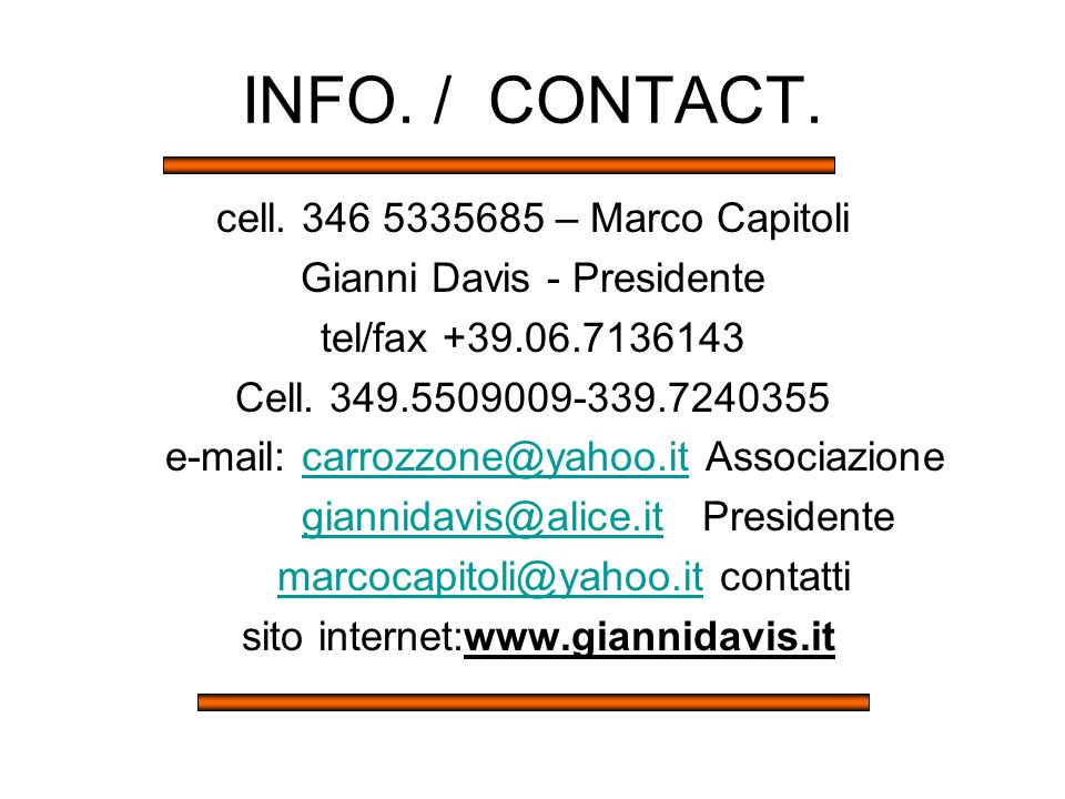 INFO. / CONTACT. cell. 346 5335685 – Marco Capitoli
