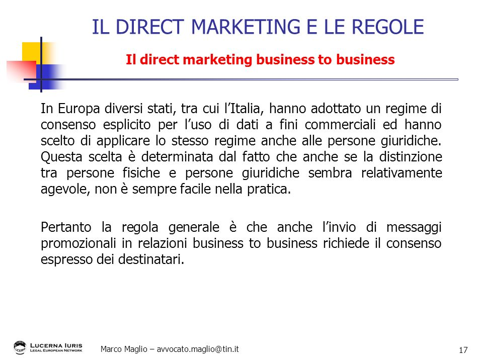 IL DIRECT MARKETING E LE REGOLE Il direct marketing business to business