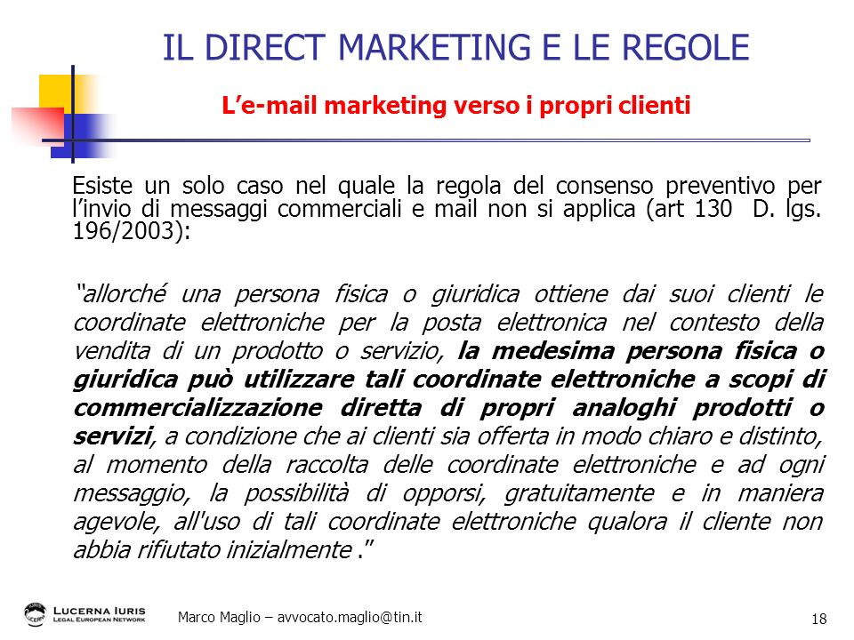 IL DIRECT MARKETING E LE REGOLE L' marketing verso i propri clienti