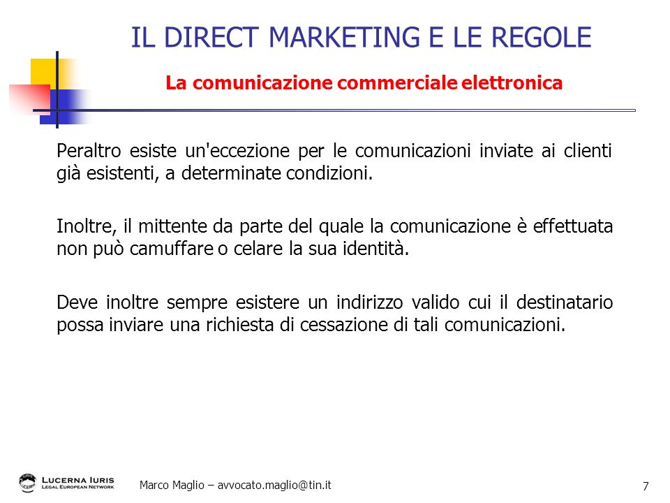 IL DIRECT MARKETING E LE REGOLE La comunicazione commerciale elettronica