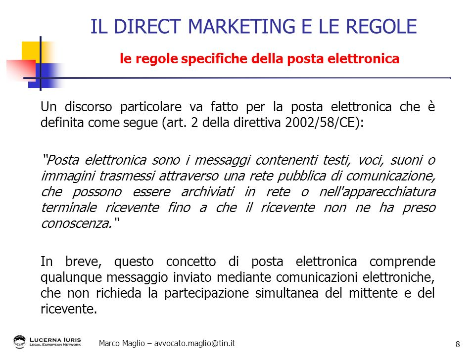 IL DIRECT MARKETING E LE REGOLE le regole specifiche della posta elettronica