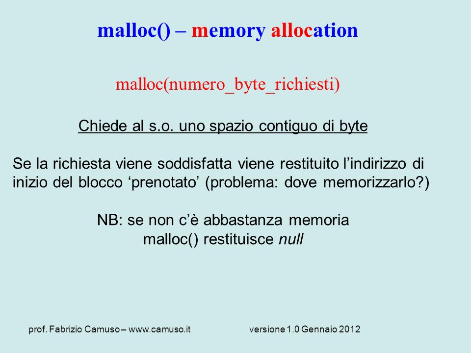 malloc() – memory allocation