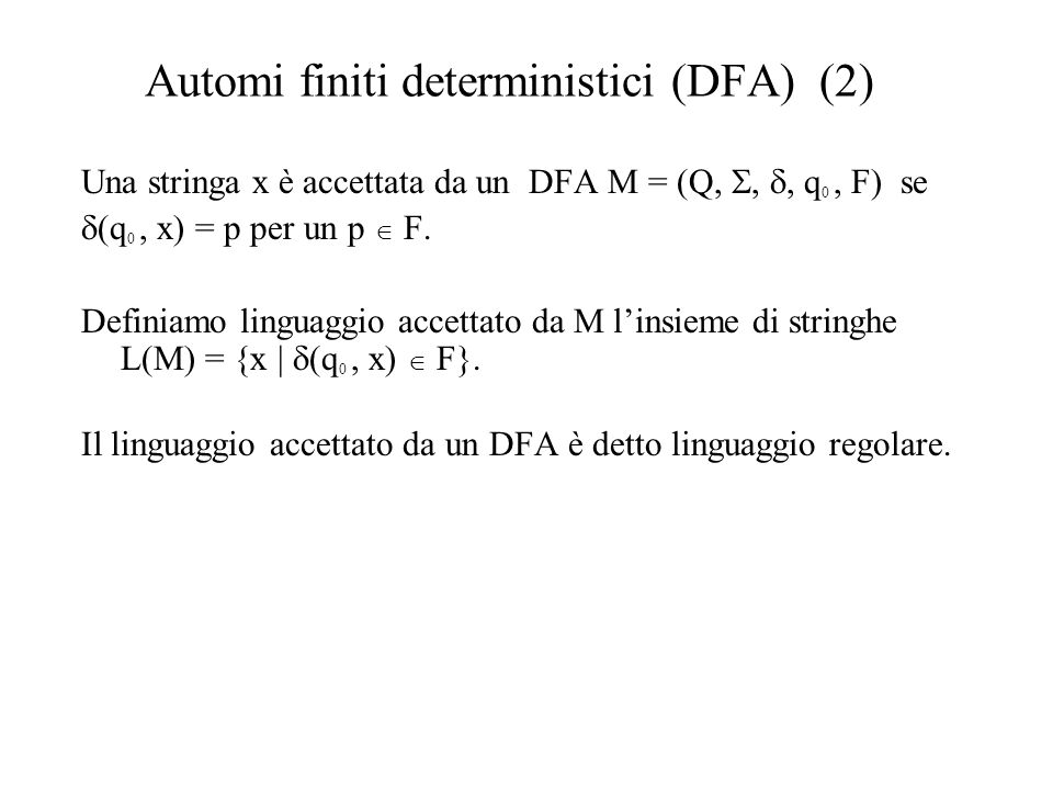 Automi finiti deterministici (DFA) (2)