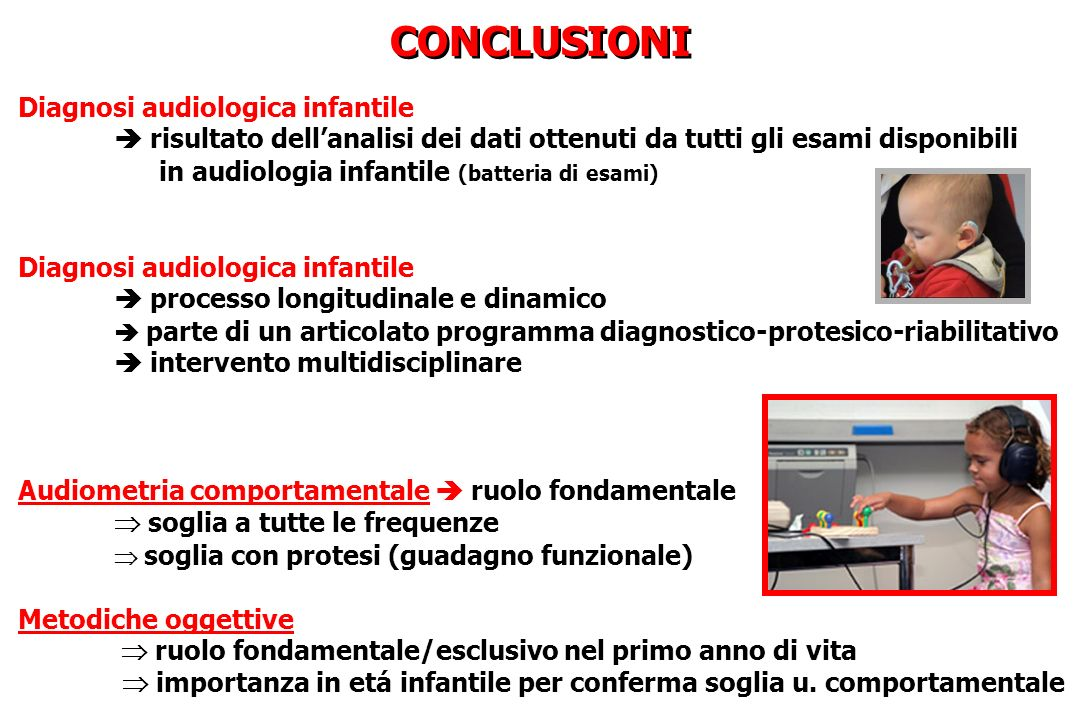 CONCLUSIONI Diagnosi audiologica infantile