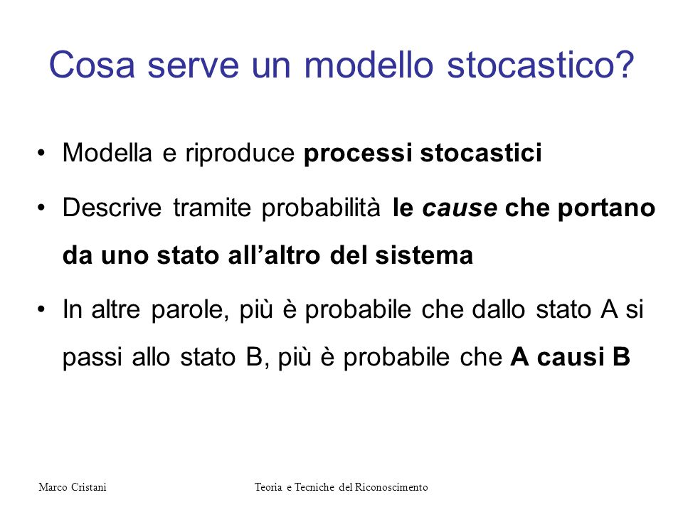 Cosa serve un modello stocastico