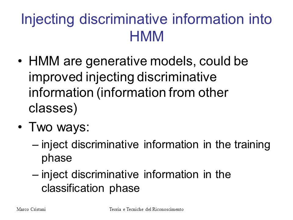 Injecting discriminative information into HMM