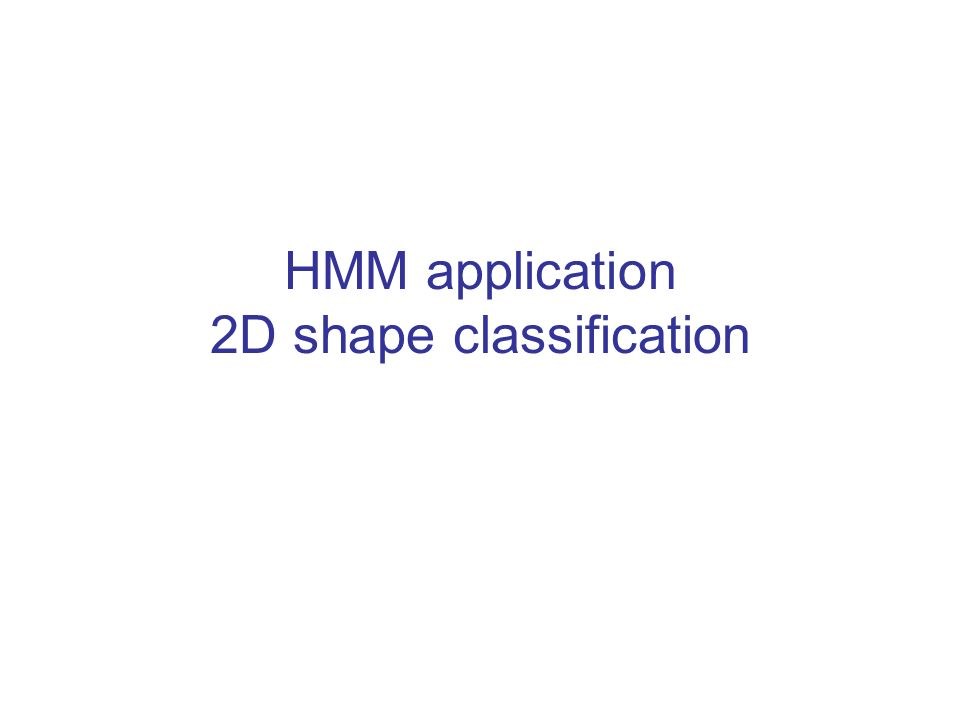 HMM application 2D shape classification