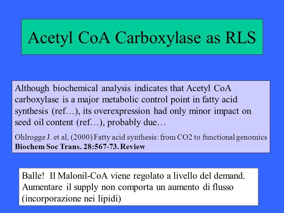 Acetyl CoA Carboxylase as RLS