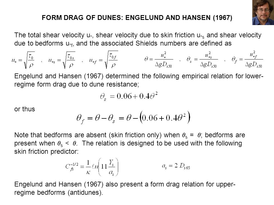 FORM DRAG OF DUNES: ENGELUND AND HANSEN (1967)