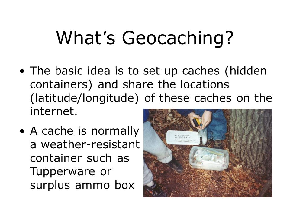 What's Geocaching