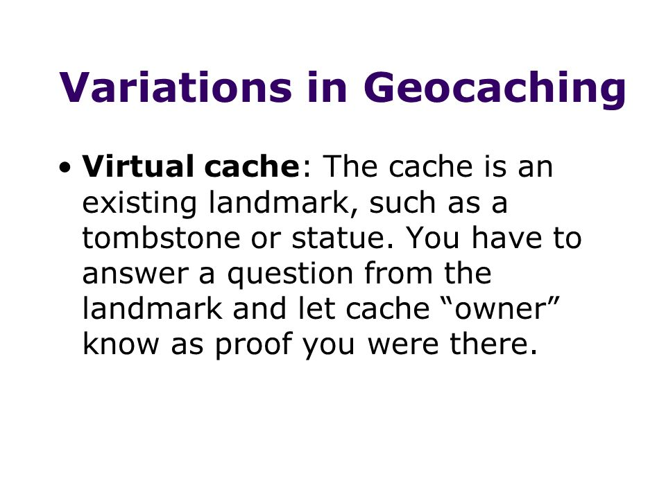 Variations in Geocaching