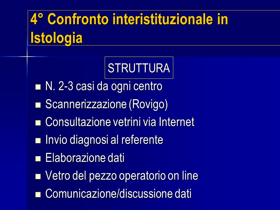 4° Confronto interistituzionale in Istologia