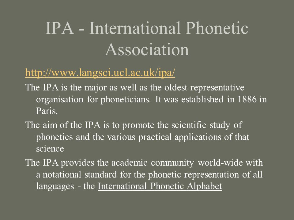 IPA - International Phonetic Association