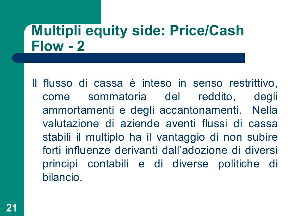Multipli equity side: Price/Cash Flow - 2