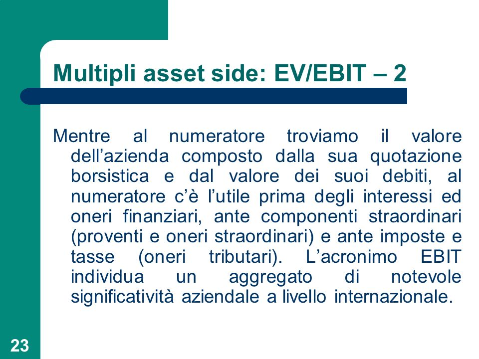 Multipli asset side: EV/EBIT – 2