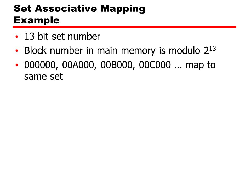 Set Associative Mapping Example