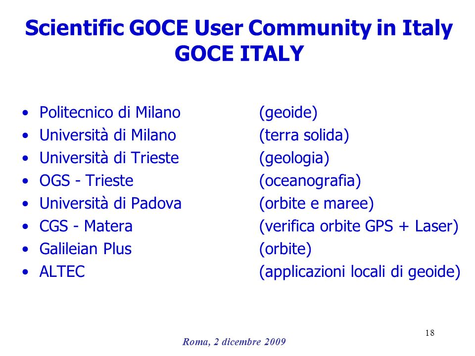 Scientific GOCE User Community in Italy GOCE ITALY