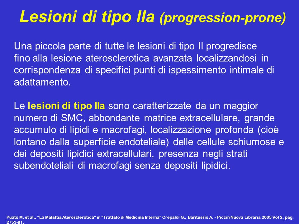 Lesioni di tipo IIa (progression-prone)