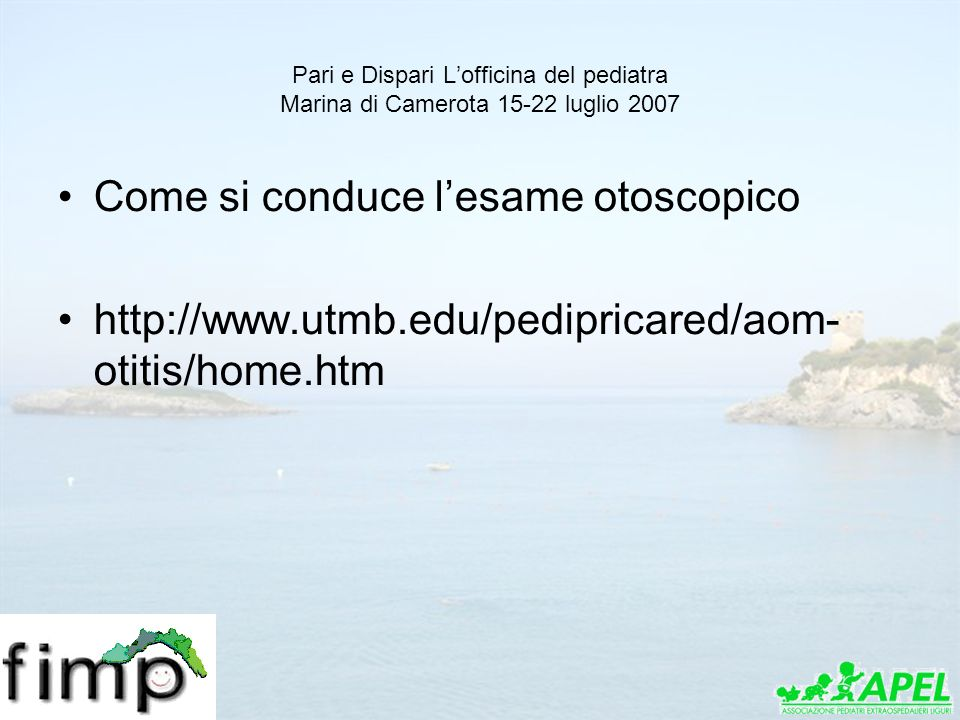 Come si conduce l'esame otoscopico