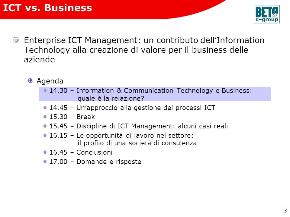 ICT vs. Business Enterprise ICT Management: un contributo dell'Information Technology alla creazione di valore per il business delle aziende.