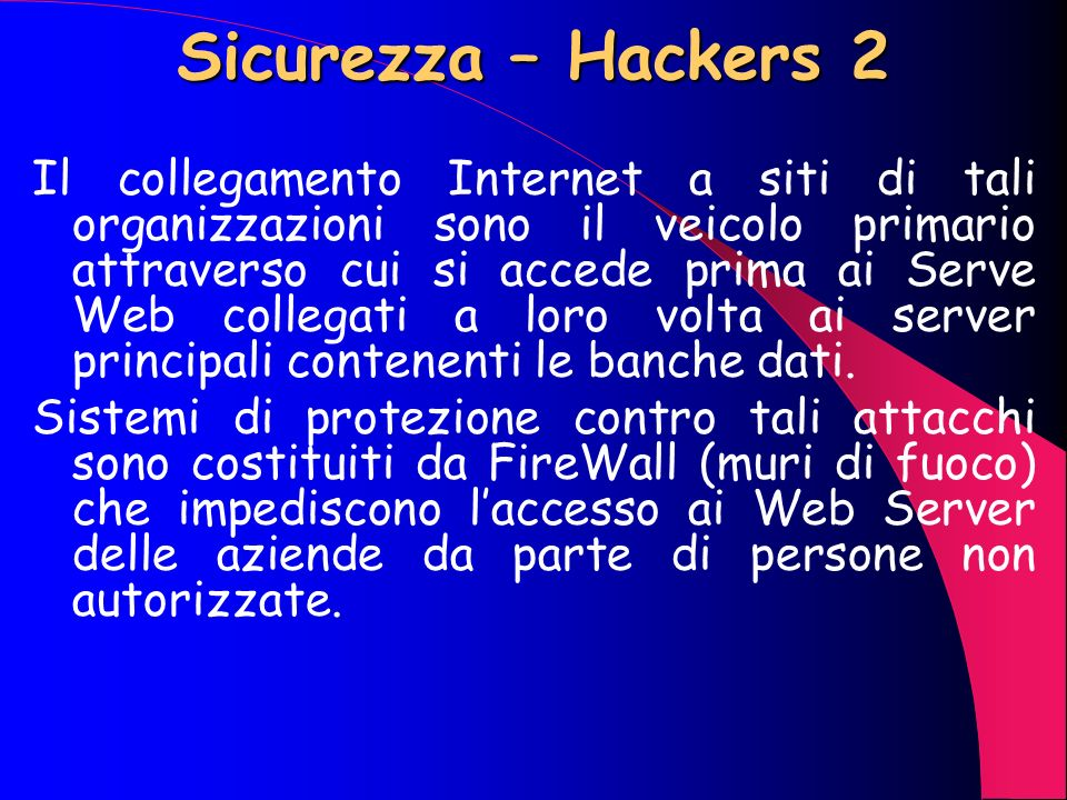 Sicurezza – Hackers 2