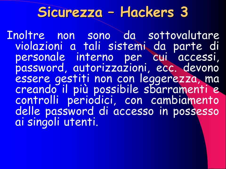 Sicurezza – Hackers 3