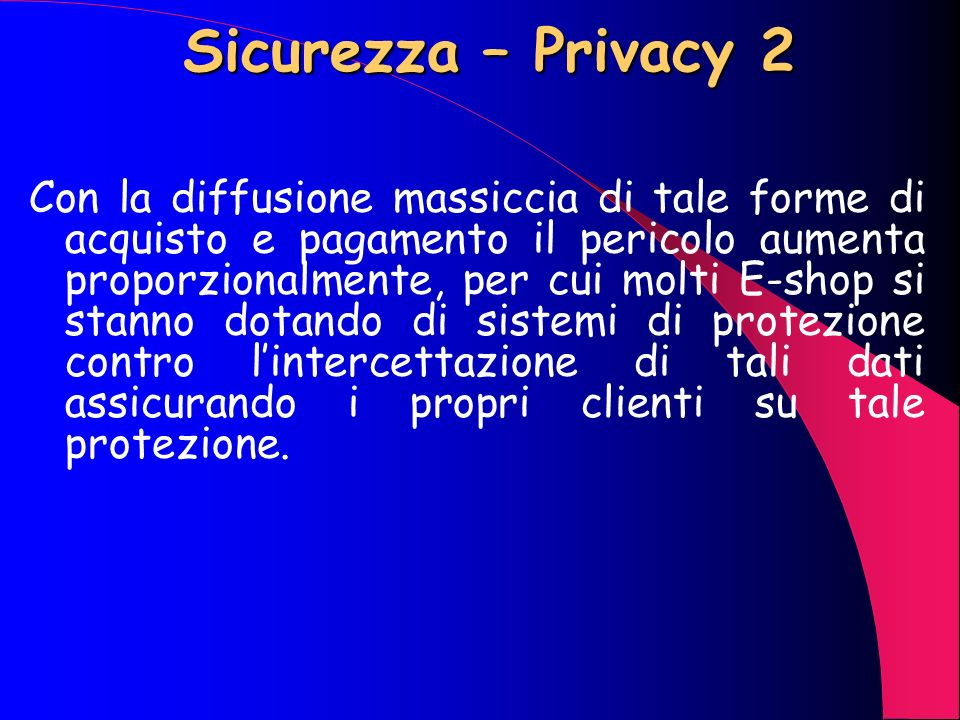 Sicurezza – Privacy 2