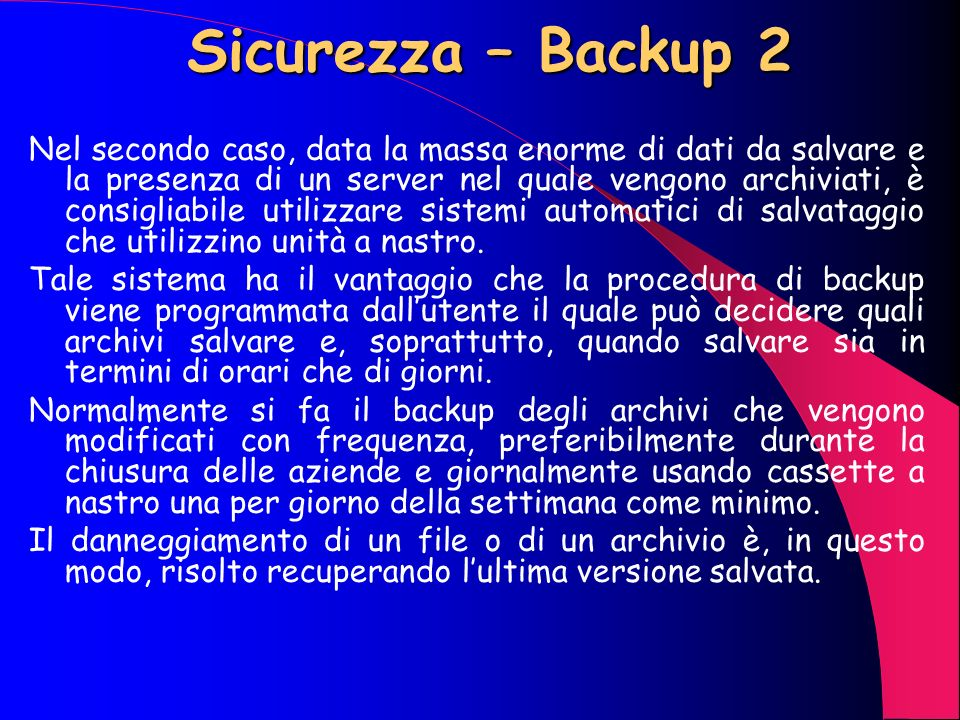 Sicurezza – Backup 2