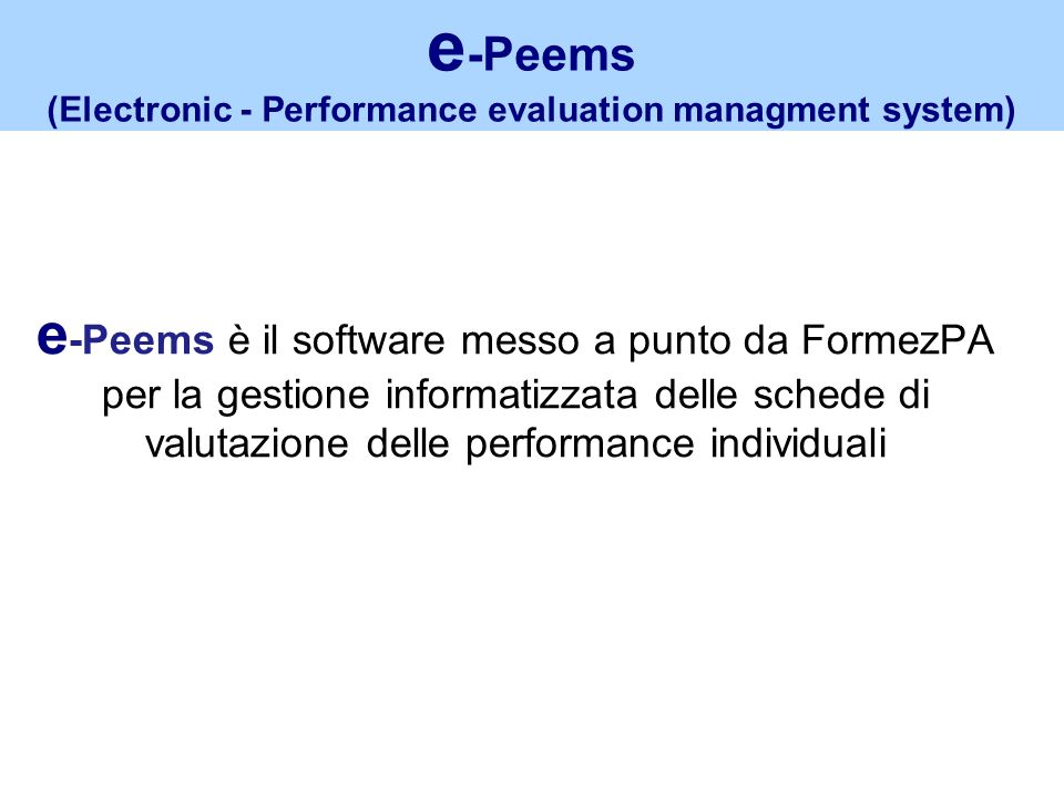 (Electronic - Performance evaluation managment system)