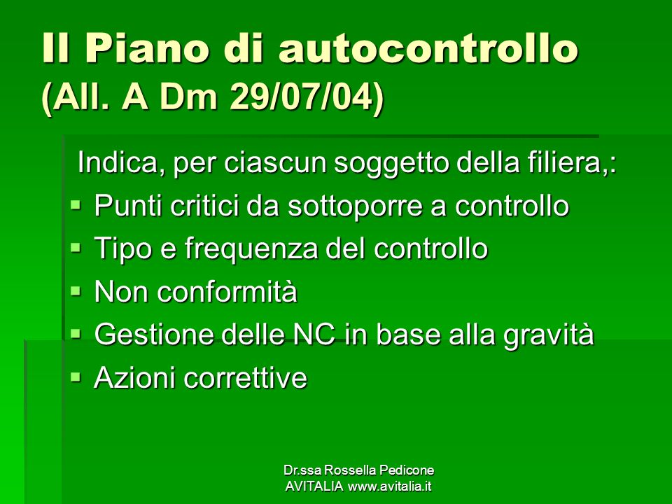Il Piano di autocontrollo (All. A Dm 29/07/04)